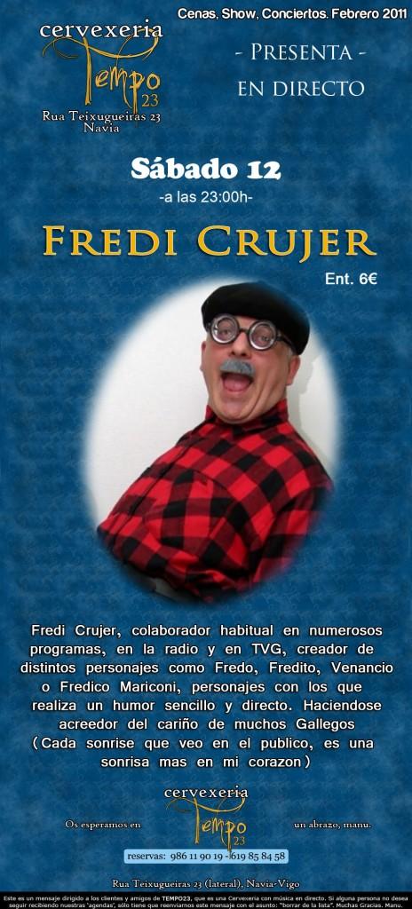Cartel Fredi Crujer en Tempo 23 el 12/2