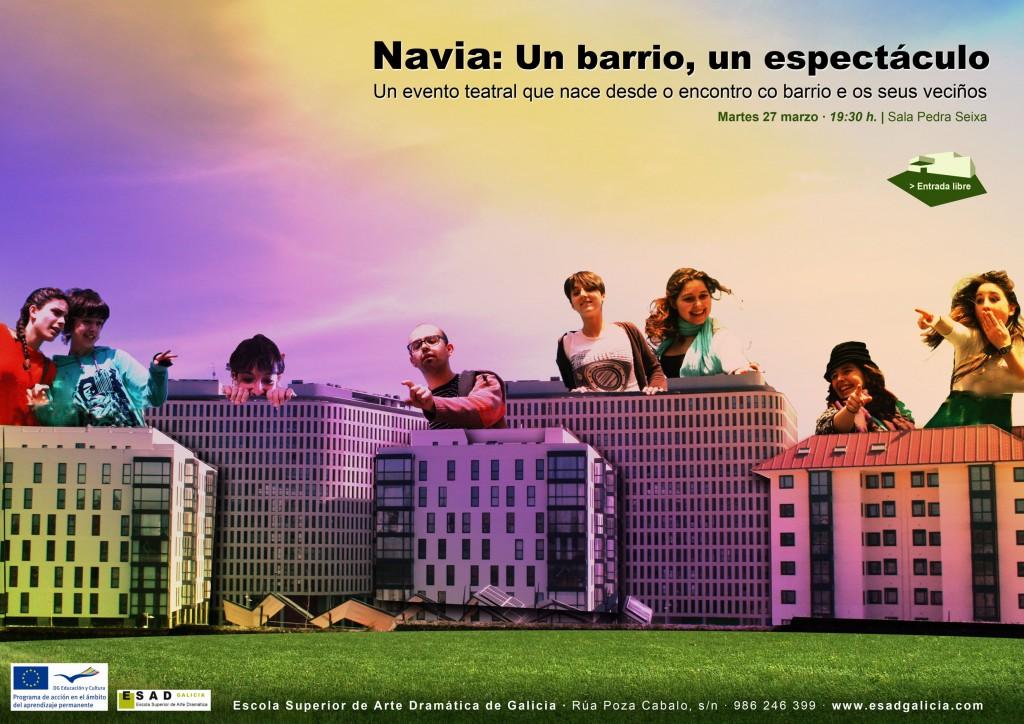 Navia: Un Barrio, Un espectáculo